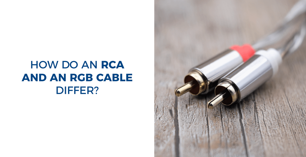How do an RCA and an RGB cable differ?