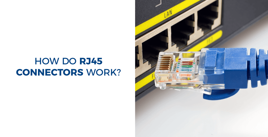 How do RJ45 connectors work?